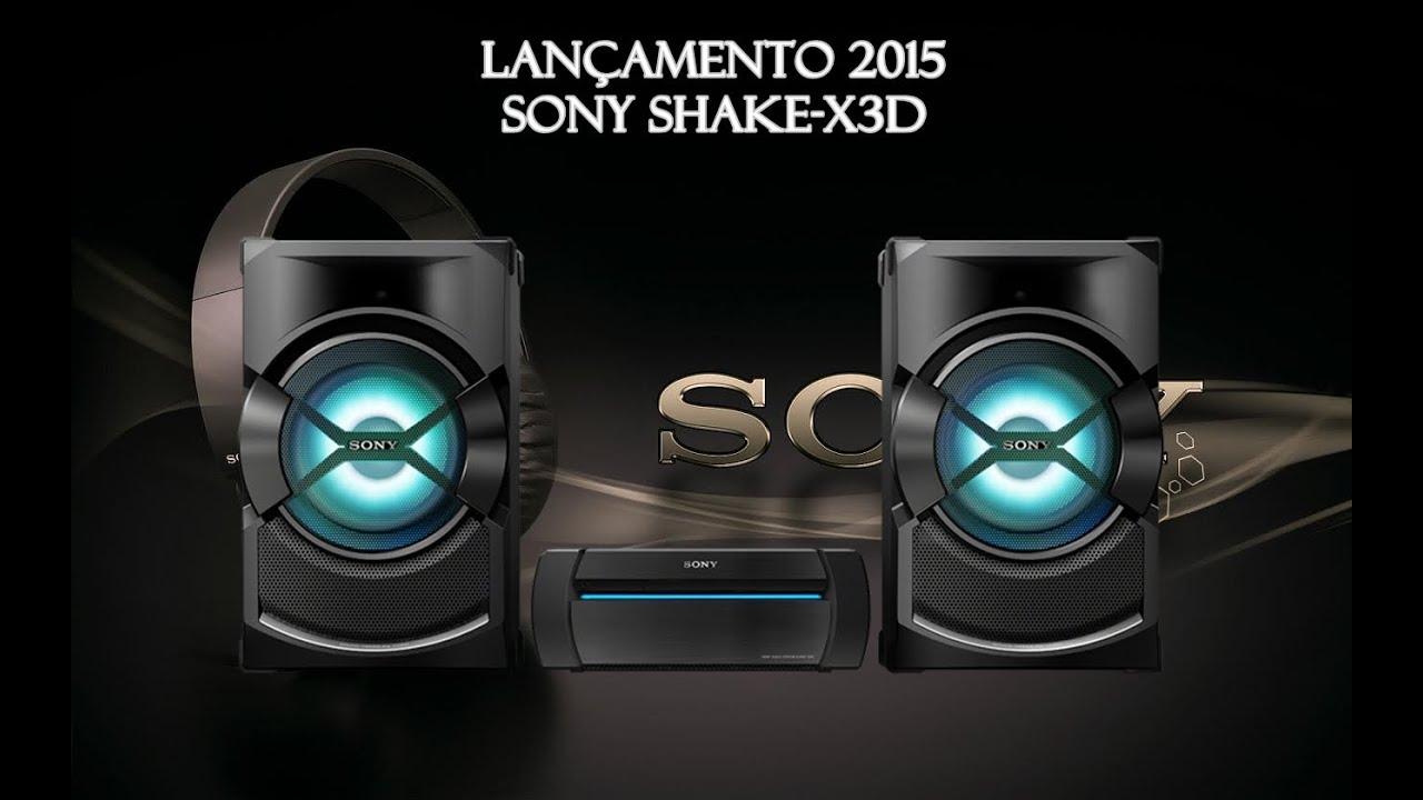 Lan 231 Amento 2015 Mini System Sony Shake X3d Youtube