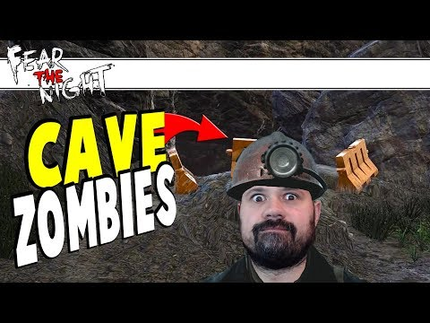 Cave Zombies | Fear The Night | Part 5