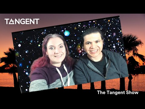 Tangent Show #42  Stay Home, Stay Kind, Stay Creative...