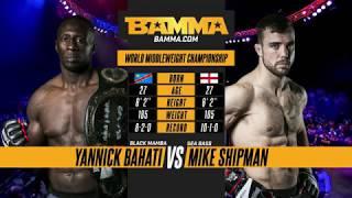BAMMA London: Yannick Bahati vs Mike Shipman