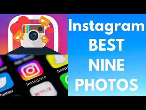 How To Do The Best Nine On Instagram Insta Best 9 2017 2018