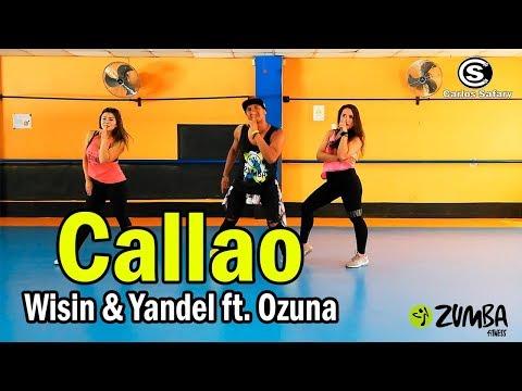 Callao - Wisin & Yandel Ft. Ozuna / Coreografia /Zumba / Carlos El Safary