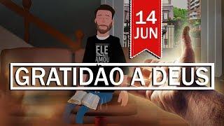 GRATIDÃO A DEUS, PALAVRA DO DIA 14 DE JUNHO | ANIMA GOSPEL