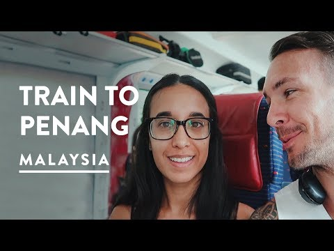 TRAIN MISSION FROM KUALA LUMPUR TO PENANG | Butterworth to Georgetown Travel Vlog 086, 2017