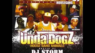 Inspectah Deck Presents - House Gang UndaDogz House Gang Animalz Make It
