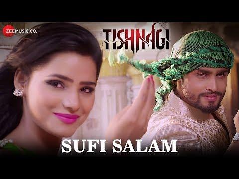 Sufi Salam | Tishnagi | Rahat Fateh Ali Khan | Qais Tanvee & Anushka Srivastava | Gufy