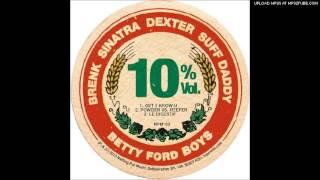 Betty Ford Boys - Get 2 Know U