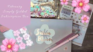 🌸Simply Gilded Unboxing | Sakura Bloom February 2019 Kit