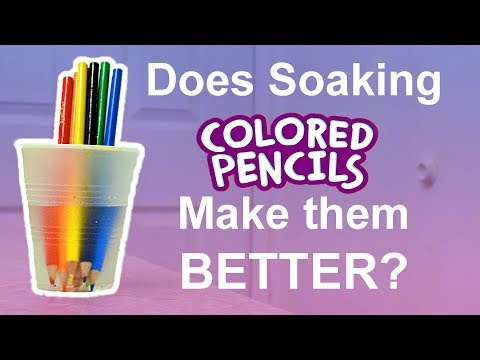 DOES SOAKING COLORED PENCILS MAKE THEM BETTER?