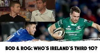 Byrne vs Carty   BOD and ROG's verdict on Ireland's third '10' for Japan