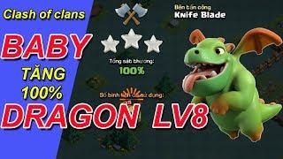 CLASH OF CLANS | BH4 BABY DRAGON LV8 TĂNG 100% SÁT THƯƠNG | BABY DRAGON LV8 3 stars strategy