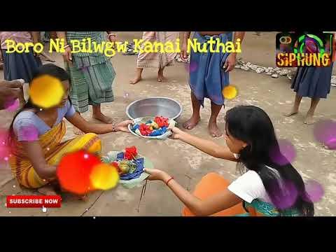 Boro Ni  Bilwgw Kanai Nutai || Siphung