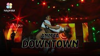 Baixar Anitta — Downtown | Ao Vivo Na Praia