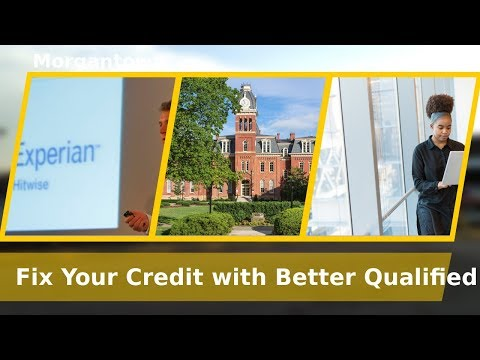 Morgantown WV/Better Qualified/Avoid Identity Theft/Fix Your Credit Score