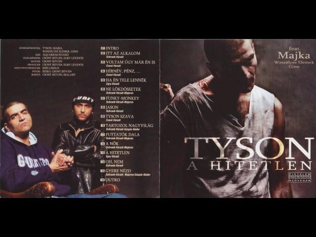 Kicsi Tyson - A Hitetlen