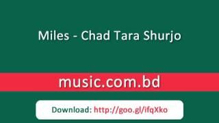 Miles - Chad Tara Shurjo