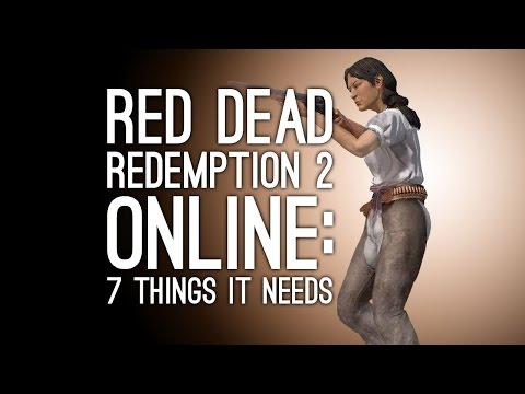 Red Dead Redemption 2 Online: 7 Things Red Dead Redemption Online Needs to Have