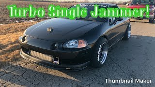 Turbo D16z6 Honda Del Sol Tuning. Hondata S300, Brian Crower Stage 3 Cam Ect