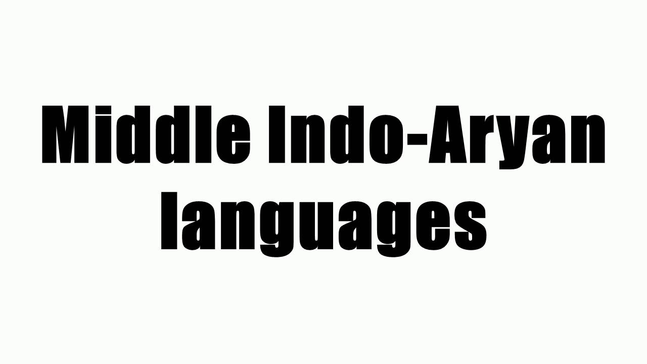 Middle Indo-Aryan languages