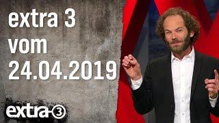 Extra 3 Spezial: Der reale Irrsinn XXL vom 24.04.2019 | extra 3 | NDR