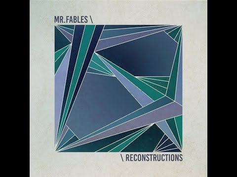 Mr.Fables - Reconstructions [Full Beat Tape]