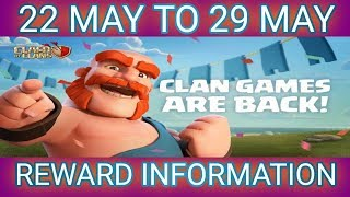 UPCOMING 22 MAY 2019 CLAN GAMES REWARDS FULL INFORMATION  100 % RIGHT