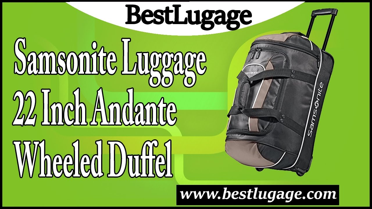 d7000841c Samsonite Luggage 22 Inch Andante Wheeled Duffel Review - YouTube