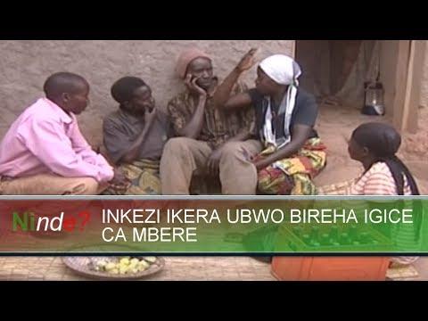 Ninde Burundi  INKEZI IKERA UBWO BIREHA