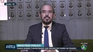 Paulo Guedes é investigado por fraude em fundo de pensão