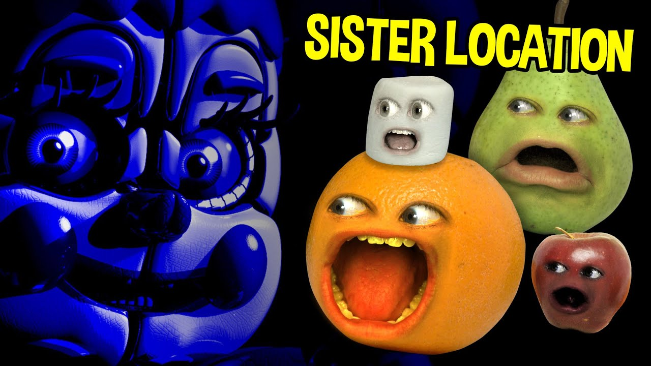 annoying orange five nights at freddy s sister location trailer