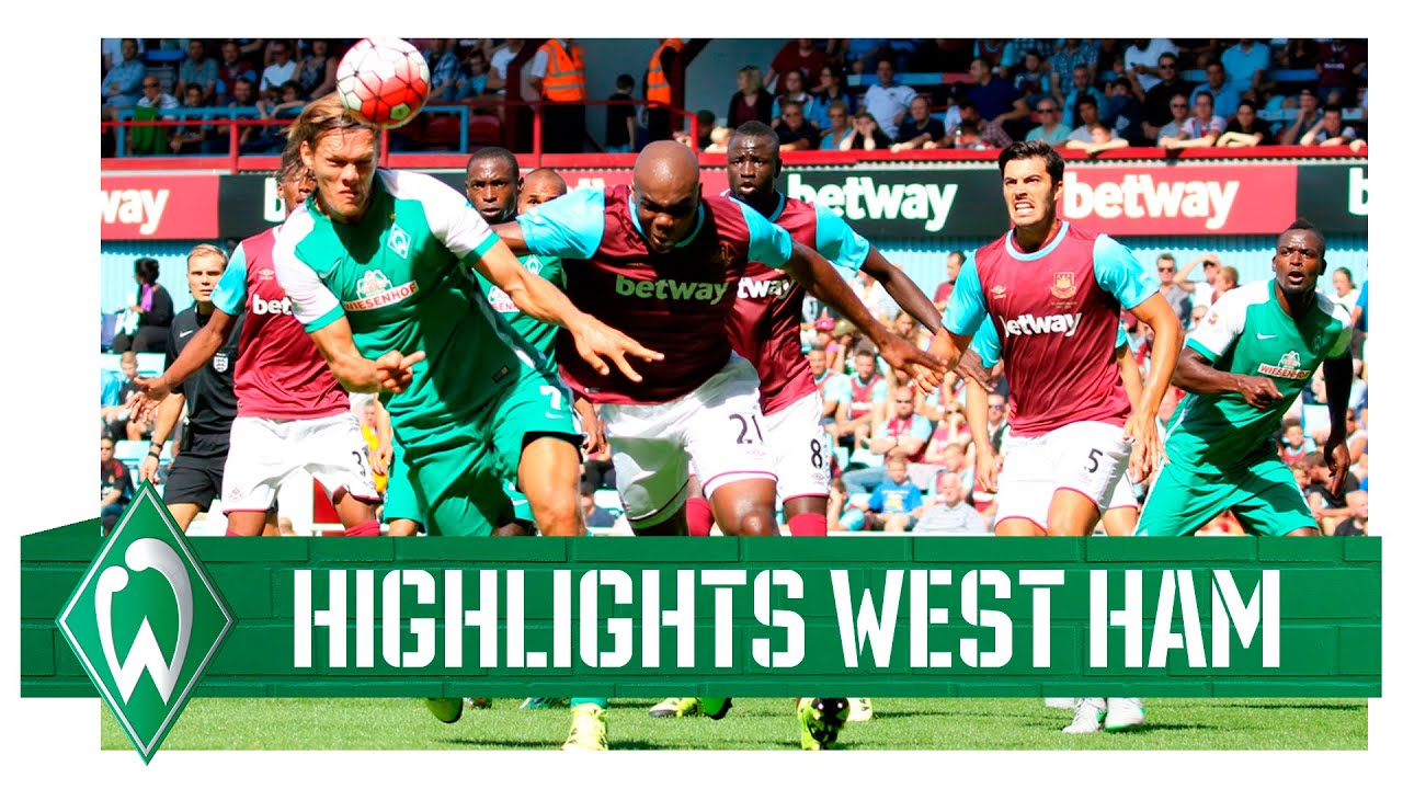West Ham United - SV Werder Bremen (1:2) | Match-Highlights