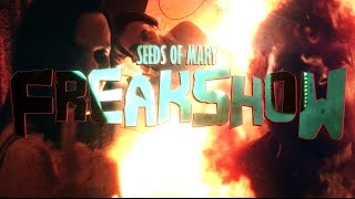 Seeds Of Mary - Freakshow [Official Video // 4k]