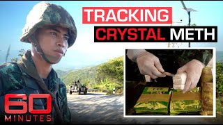 Tracking crystal meth trade from the Golden Triangle to Australian backyards | 60 Minutes Australia