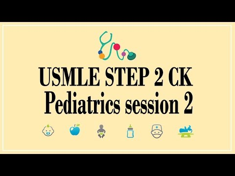 USMLE STEP 2 CK: Pediatrics 2