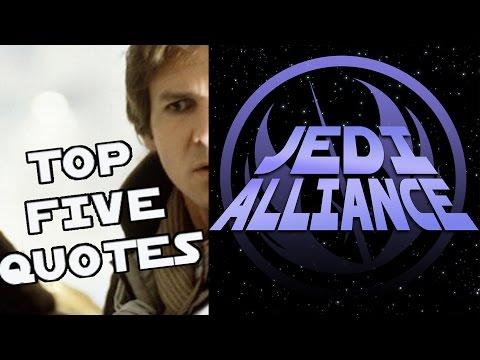 Top Five Star Wars Quotes - Jedi Alliance - Episode #54