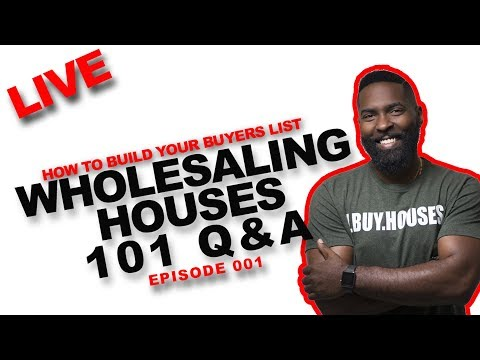 wholesaling-houses-101-|-how-to-build-a-buyers-list-+-live-q&a