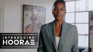 Introducing HOORAE | An Issa Rae Company