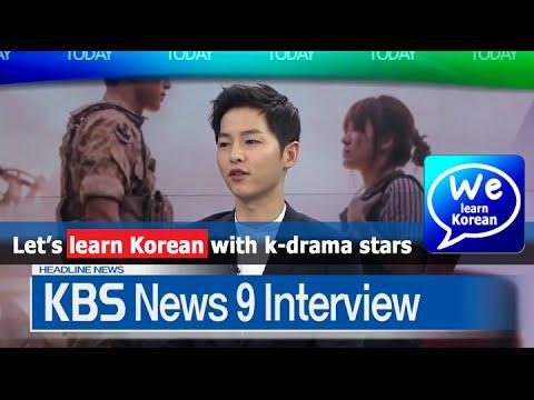 Learning Korean with Descendants of the Sun, Song Joong-ki KBS Interview 태양의 후예 송중기