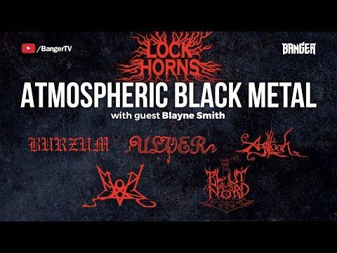 Lock Horns | Atmospheric Black Metal Band Debate