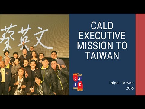 CALD Executive Mission to Taiwan