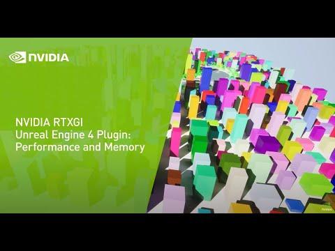 NVIDIA RTXGI Unreal Engine 4 Plugin: Performance and Memory