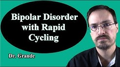 What is Bipolar Disorder with Rapid Cycling?