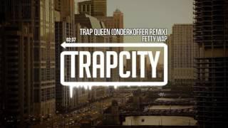 Fetty Wap  Trap Queen (Onderkoffer Remix)