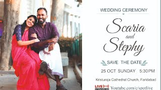 Wedding Ceremony | Scaria and Stephy | Kristuraja Cathedral, Ballabgarh | Spot Live