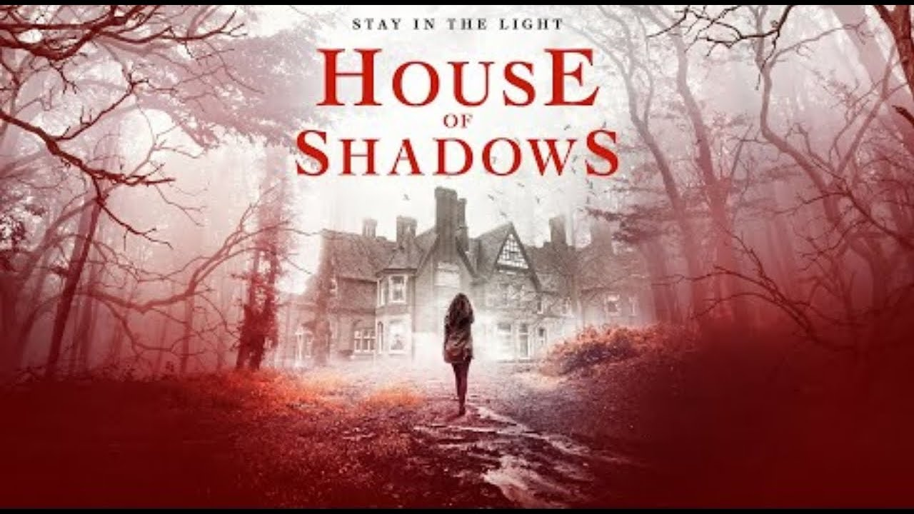 Download Film Horror House of Shadows 2020 Sub Indo