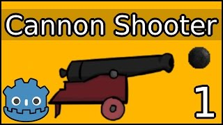 Cannon Shooting ► Godot Engine Tutorial ► Part 1