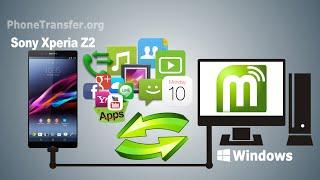 [Xperia Z2 Backup & Restore]: How to Backup Sony Xperia Z2 / ZL2 & Restore Sony Xperia Z2 / ZL2