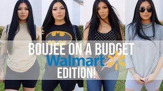BOUJEE ON A BUDGET: WALMART EDITION