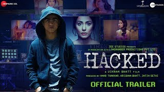 Hacked | Official Trailer | Hina Khan | Rohan Shah | Vikram Bhatt | 7th Feb