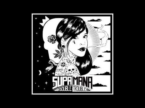 Supa Mana feat. Troy Berkley & Pauline Diamond - Goodbye Sorrow